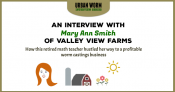 Urban Worm Interview Series: Mary Ann Smith