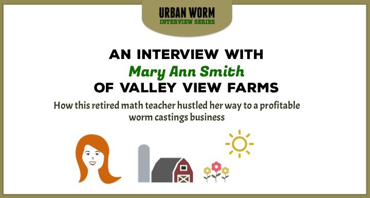 Urban Worm Interview Series: Mary Ann Smith