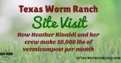 texas-worm-ranch-site-visit
