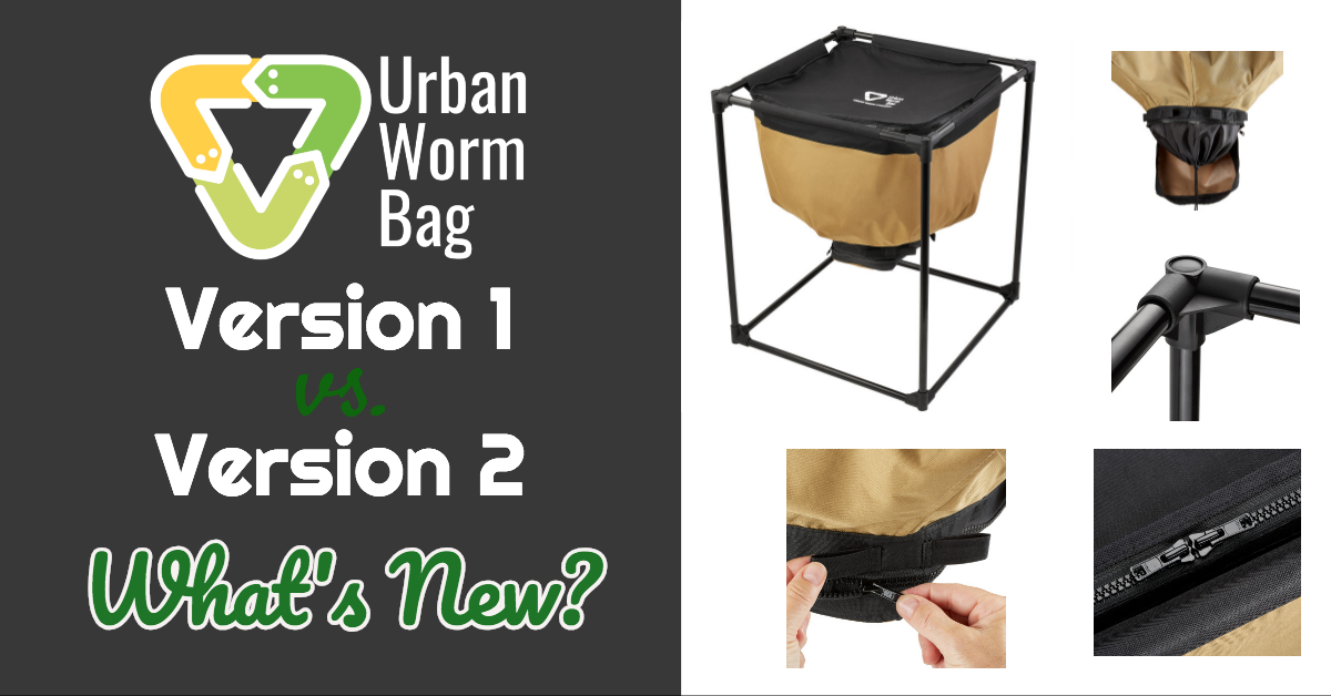 Urban Worm Bag 1.0 vs 2.0